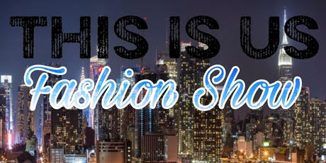 This Is Us... Fashion Show tickets