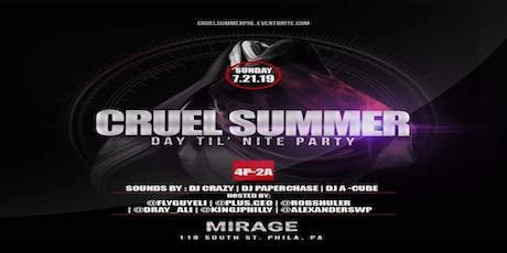 CRUEL SUMMER Day til Night Party tickets