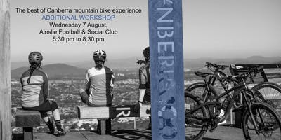 The best of Canberra mountain bike experience workshops - ADDITIONAL  WORKSHOP 7 Aug