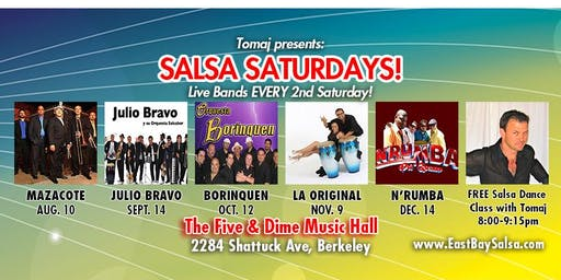 SALSA SATURDAYS in Berkeley GRAND OPENING Aug. 10 with LIVE MUSIC by Mazacote!