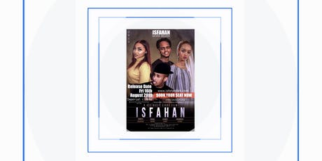 ISFAHAN Film Premiere Stockholm tickets