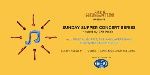 Sunday Supper Concert Series Hosted By Eric Nadel with the Amy LaVere Band and Frankie Leonie