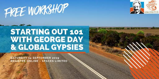 Starting out 101 with George Day & Global Gypsies Workshop - September 2019