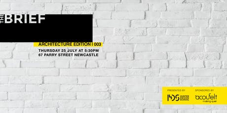THE BRIEF | Architecture Edition | 003 tickets