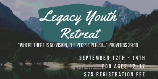 Legacy Youth Retreat