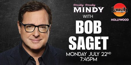 Bob Saget and more - Monday Monday Mindy! tickets