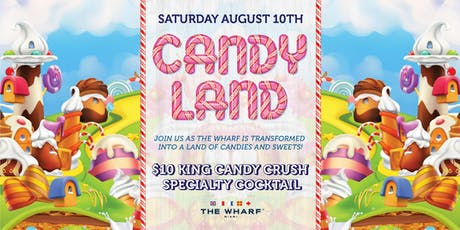 CANDYLAND at The Wharf Miami tickets
