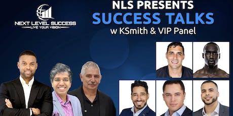 Success Talks w/ KSmith & VIP Panel tickets