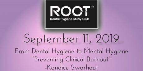 """From Dental Hygiene to Mental Hygiene"" By Kandice Swarhout tickets"