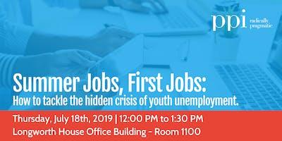 Summer Jobs, First Jobs: Tackling Youth Unemployment