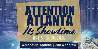 ATTENTION ATL ft. #ItsSHOWtimeATL @ ApacheCafe