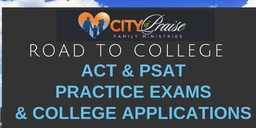 Mock ACT & PSAT Practice Exams & College Application Day