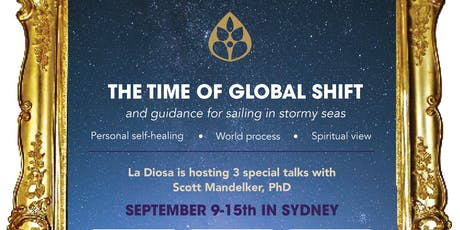 The Time of Global Shift - spiritual talks with Scott Mandelker Ph.D. tickets