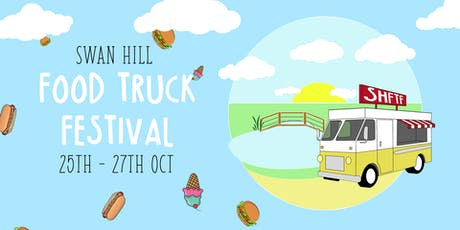 Swan Hil Food Truck Festival tickets