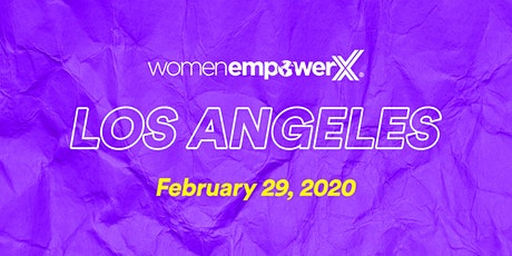 Women Empower X Los Angeles 2020 tickets