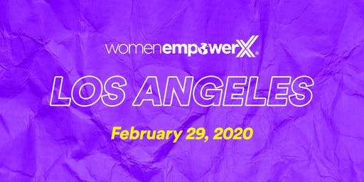 Women Empower X Los Angeles 2020
