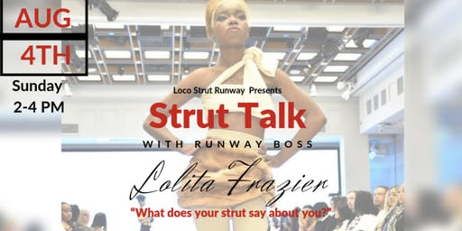 Strut Talk w/The Runway Boss