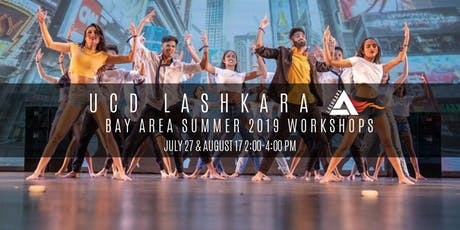 UCD LASHKARA / BAY AREA SUMMER 2019 WORKSHOPS tickets