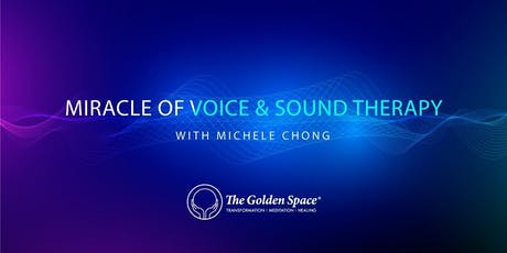 Miracle of Voice and Sound Therapy tickets