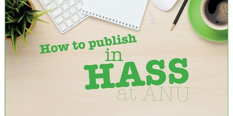 Meet the publisher - SAGE Publishing (How to publish in HASS at ANU) tickets