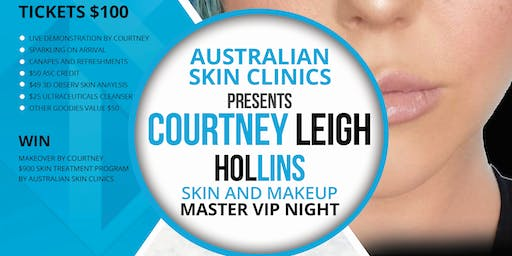 ASC Presents: Courtney Leigh Hollins Skin and Makeup master VIP Night