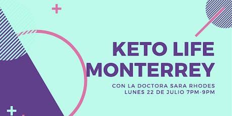 Keto Life Monterrey 2019 - 7pm a 9pm entradas