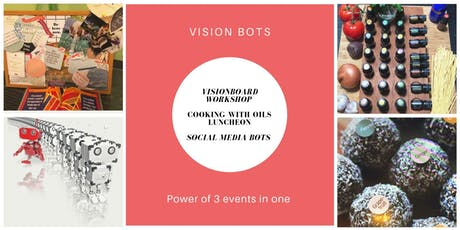 Vision - Essential Oils - Bots (Power of 3 Event) tickets