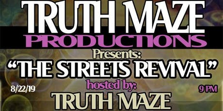 "TRUTHMAZE ""The Streets Revival"" feat. BLVCK MADONNA, SOLOSTAR & many more tickets"
