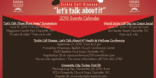 """Sickle Cell Disease......Let's Talk About It!"" Health & Wellness Symposium"