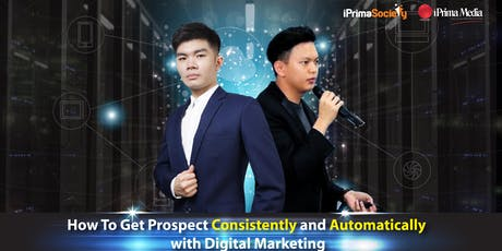 Get Prospect Consistently & Automatically with Digital Marketing tickets