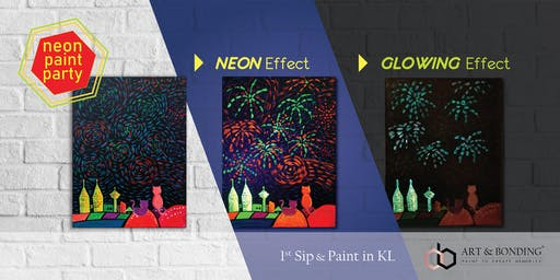 Sip & Paint Night : NEON Paint Party - Van Gogh's Fireworks KLCC