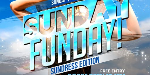 SUNDAY FUNDAY! ~ DAY PARTY