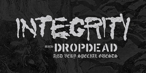 INTEGRITY with Dropdead & special guests