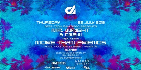 Mr. Wright & Crew presents: More Than Friends tickets