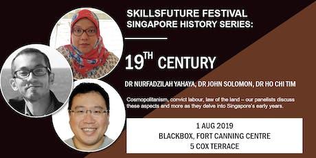 SkillsFuture Festival Singapore History Series: 19th & 20th Century tickets