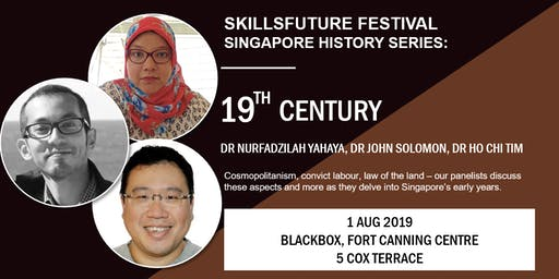SkillsFuture Festival Singapore History Series: 19th & 20th Century