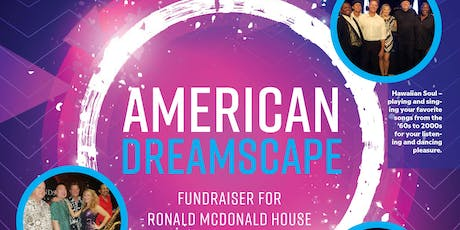 American Dreamscape 2019 -  Fundraiser for Ronald McDonald House & PWN tickets