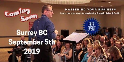 Mastering Your Business For Maximum Profit & Success Surrey BC
