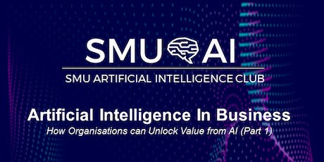 Artificial Intelligence In Business (Part 1) tickets
