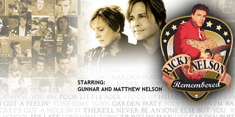 Ricky Nelson Remembered: Featuring Gunnar & Matthew Nelson tickets