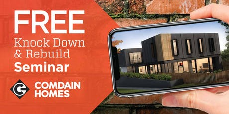 September 25 Knock Down Rebuild Seminar with Comdain Homes tickets