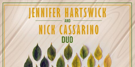 An Evening with Jennifer Hartswick & Nick Cassarino tickets