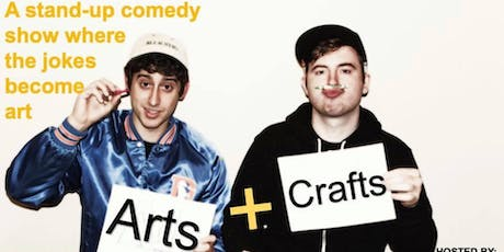 Arts & Crafts Comedy - July 17th tickets