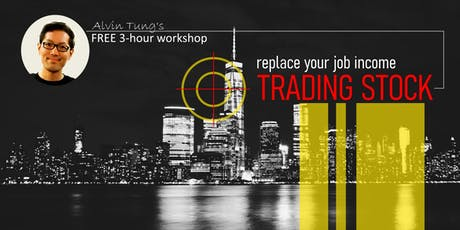 Replace Your Job Income Trading Stocks in Simple Steps - KL tickets