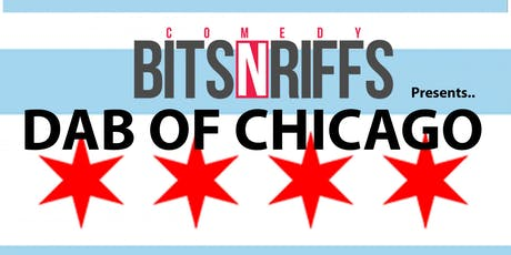 2019 DAB OF CHICAGO-Comedy Bits N Riffs tickets