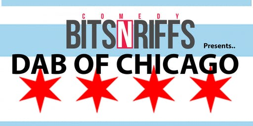 2019 DAB OF CHICAGO-Comedy Bits N Riffs