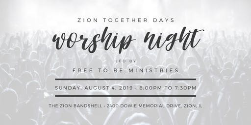 Worship Night at Zion Together Days