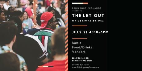 Baltimore Event during ArtScape: The Let Out w/ Designs by Dez tickets