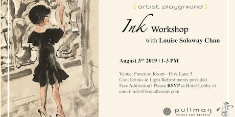 Ink Workshop with Louise Soloway Chan tickets
