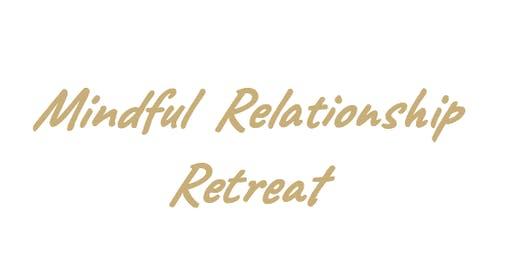 Mindful Relationship Retreat